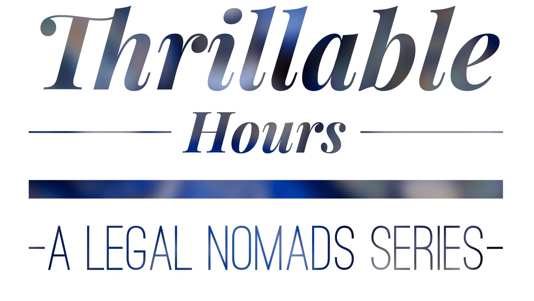 Thrillable Hours: Sibyl Chavis, Author, Blogger and Lover of Life